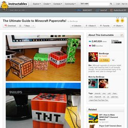 The Ultimate Guide to Minecraft Papercrafts! - All