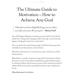 The Ultimate Guide to Motivation ? How to Achieve Any Goal | zen habits