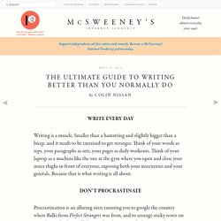 Guide to Writing Better Than You Normally Do.
