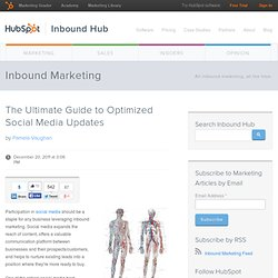 The Ultimate Guide to Optimized Social Media Updates
