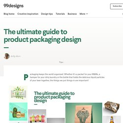 The ultimate guide to product packaging design - 99designs Blog