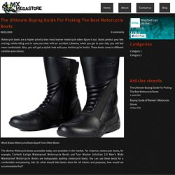 The Ultimate Buying Guide For Picking The Best Motorcycle Boots