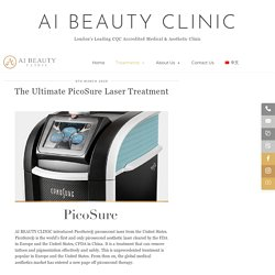 The Ultimate PicoSure Laser Treatment – Ai Beauty Clinic