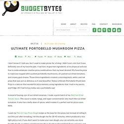 Ultimate Portobello Mushroom Pizza