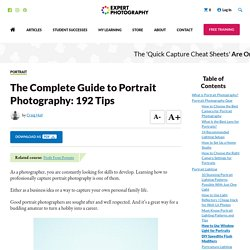 The Ultimate Guide to Portrait Photography (192 Best Tips!)