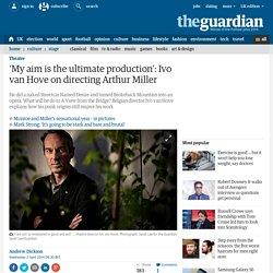 Vu du pont mis en scène par Ivo van Hove - article en langue anglaise