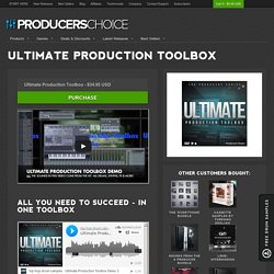 Ultimate Production Toolbox Volume 1 - The Ultimate Producers Toolbox!