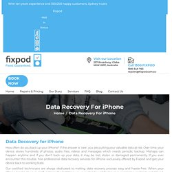 Ultimate Data Recovery Solution For iPhone - Fixpod