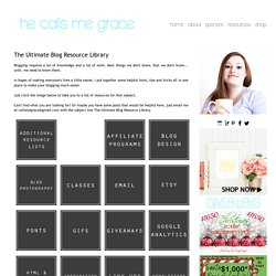 He Calls Me Grace: The Ultimate Blog Resource Library