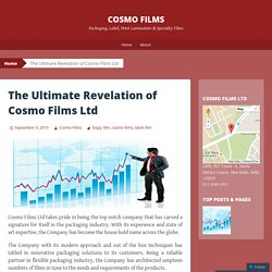 The Ultimate Revelation of Cosmo Films Ltd