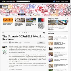 The Ultimate SCRABBLE Word List Resource « SCRABBLE World