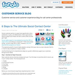 6 Steps to The Ultimate Social Contact Center | Call Center Blog
