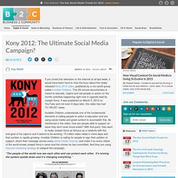 Kony 2012: The Ultimate Social Media Campaign?