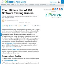 The Ultimate List of 100 Software Testing Quotes - DZone Agile