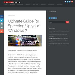 Ultimate Guide for Speeding Up your Windows 7