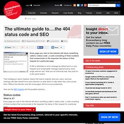 The ultimate guide to….the 404 status code and SEO