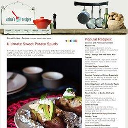 Ultimate Sweet Potato Spuds