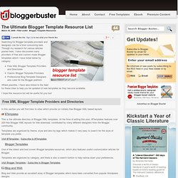 The Ultimate Blogger Template Resource List