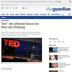 Ted – the ultimate forum for blue-sky thinking