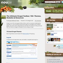 The Ultimate Drupal Toolbox: 150+ Themes, Modules & Resources