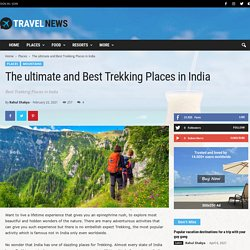 The ultimate and Best Trekking Places in India
