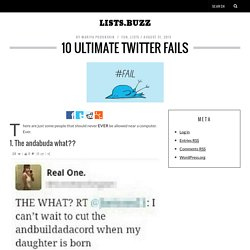 10 Ultimate Twitter Fails