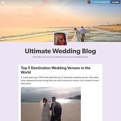 Ultimate Wedding Blog