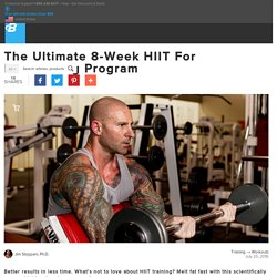 The Ultimate 8-Week HIIT For Fat-Burning Program
