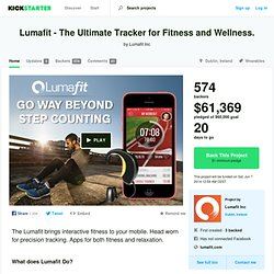 Lumafit - The Ultimate Tracker for Fitness and Wellness. by Lumafit Inc