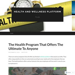The Health Program That Offers The Ultimate To Anyone