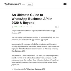 An Ultimate Guide to WhatsApp Business API in 2020 & Beyond