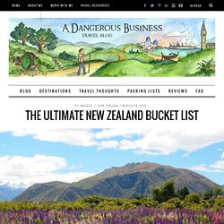 The Ultimate New Zealand Bucket List