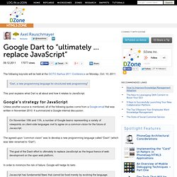 "Google Dart to ""ultimately ... replace JavaScript"""