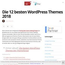 Die 12 ultimativ besten WordPress Themes 2018 - Premium WP Themes