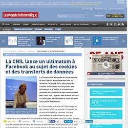La CNIL lance un ultimatum à Facebook au sujet des cookies et des transferts de données
