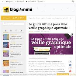 Guide ultime pour une veille graphique optimale - Blog du MMI
