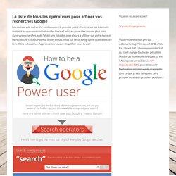 La liste ultime de tous les opérateurs Google - Devenez un pro du SEO