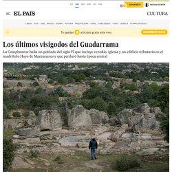 Los últimos visigodos del Guadarrama
