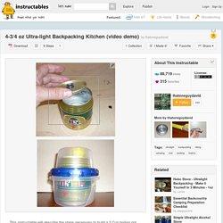 4-3/4 oz Ultra-light Backpacking Kitchen (video demo)