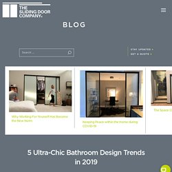 5 Ultra-Chic Bathroom Design Trends in 2019