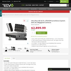 Ultra Plus HD 32 Ch. 4TB NVR Security System with 20 2MP Security Cameras