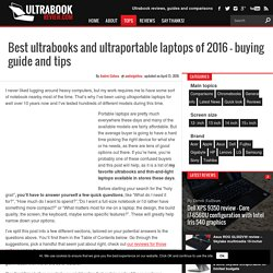 Best ultrabooks and ultraportable laptops of 2016 - buying guide and tips