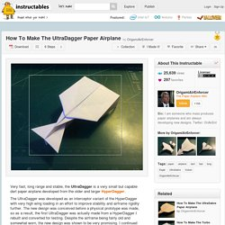 How To Make The UltraDagger Paper Airplane