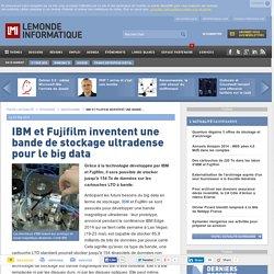 IBM et Fujifilm inventent une bande de stockage ultradense pour le big data