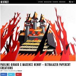 PAULINE GIRAUD X MAXENCE HENRY – ULTRALAZER PAPERCUT CREATIONS