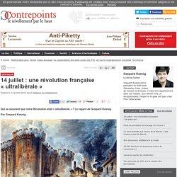 14 juillet : une révolution française «ultralibérale»