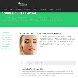 Double Chin Removal - Healthsanctuary