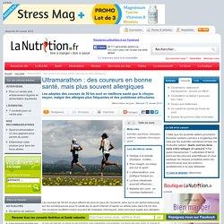 Ultramarathon : des coureurs en bonne santé, mais plus souvent allergiques