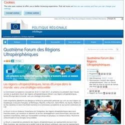 Quatrième Forum des Régions Ultrapériphériques - Politique régionale - Commission européenne