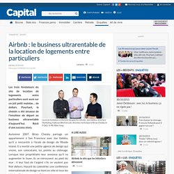 Airbnb : le business ultrarentable de la location de logements entre particuliers